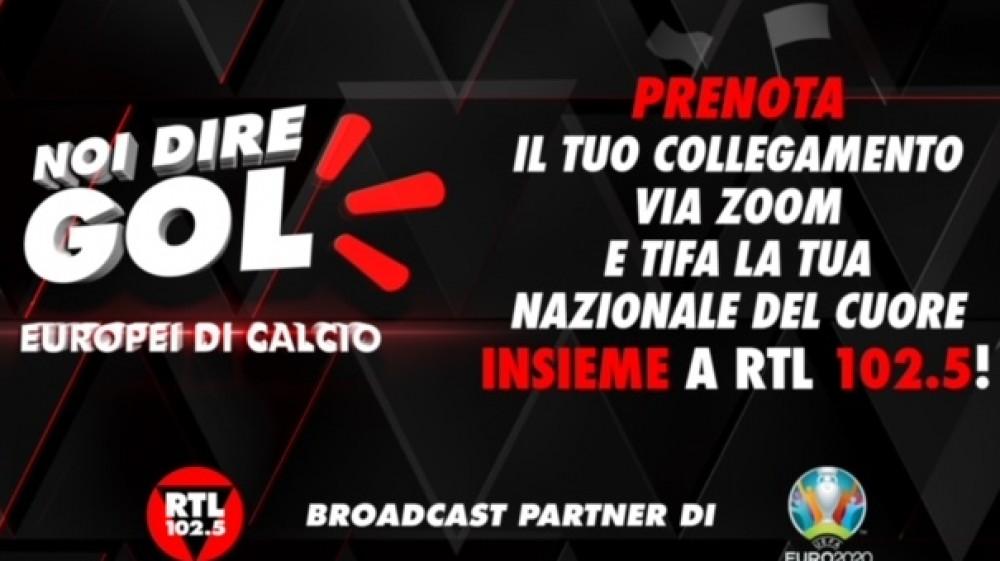 Uefa Euro 2020 in diretta su RTL 102.5, da domani con 'Noi dire Gol'