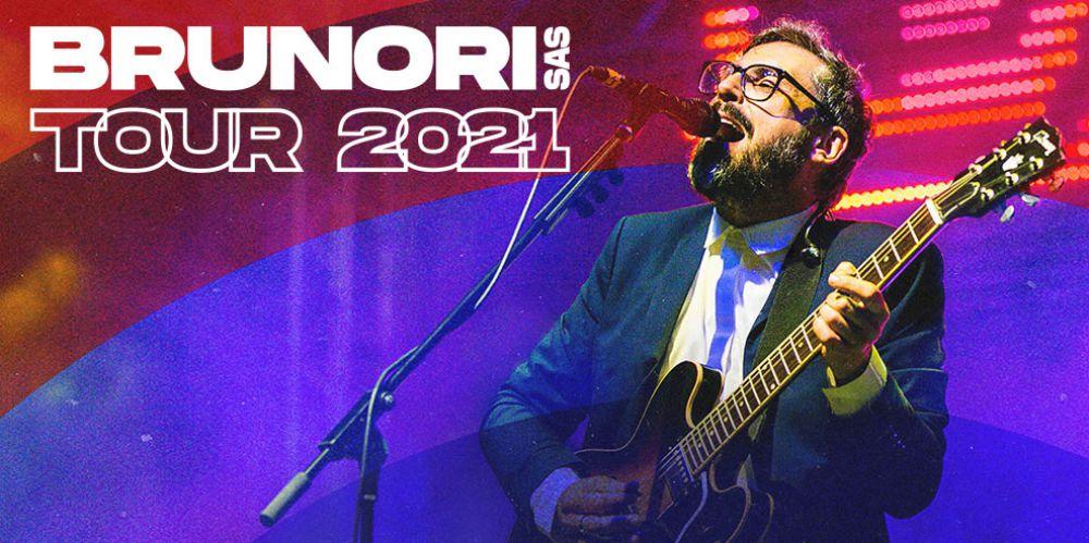 BRUNORI SAS – TOUR 2021
