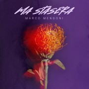 Marco Mengoni - Ma stasera