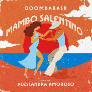BoomDaBash & Alessandra Amoroso - Mambo salentino